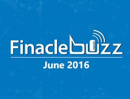 Finacle-Buzz June 2016